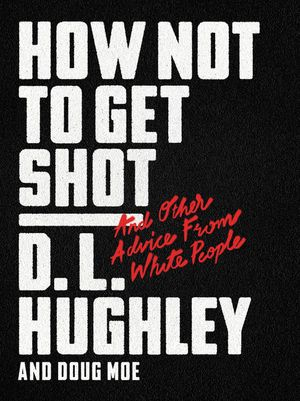 How Not to Get Shot book image