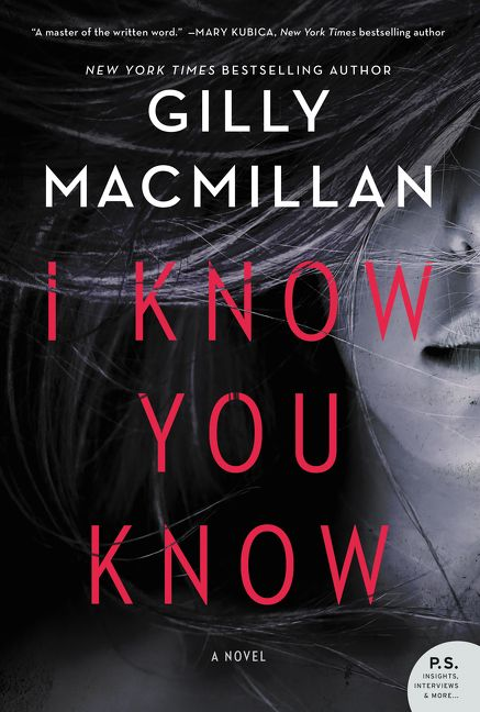 Image result for I Know You Know gilly macmillan book cover