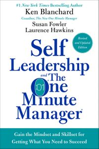 self-leadership-and-the-one-minute-manager-revised-edition