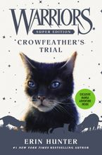 warriors-super-edition-crowfeather-and-8217s-trial