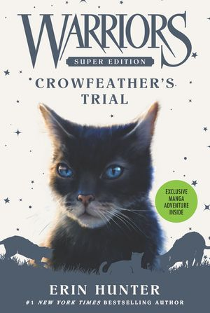 Warriors Super Edition: Crowfeather's Trial book image
