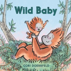 Wild Baby Hardcover  by