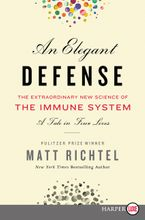 An Elegant Defense Paperback LTE by Matt Richtel