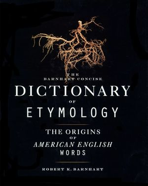 Barnhart Concise Dictionary of Etymology book image