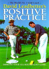 David Leadbetter's Positive Practice
