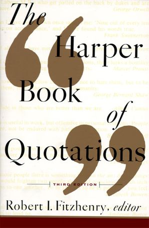 The Harper Book of Quotations Revised Edition