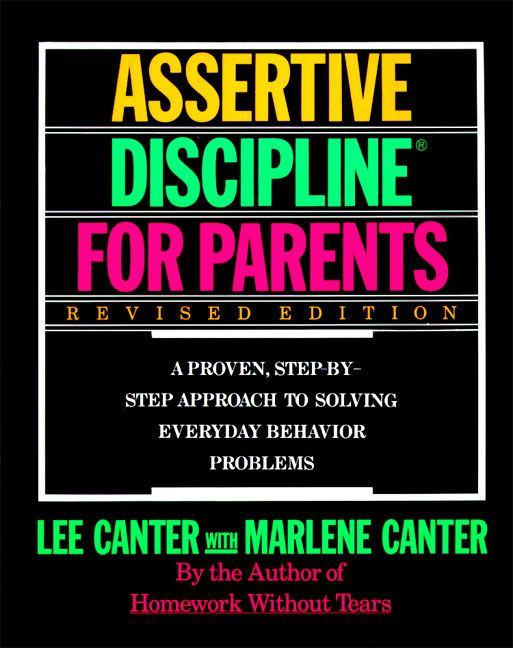 Assertive Discipline For Parents Revised Edition Lee Canter