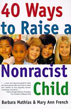 40-ways-to-raise-a-nonracist-child