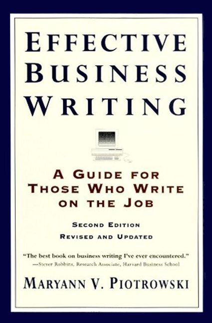 Effective Business Writing - Maryann V  Piotrowski