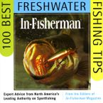 in-fisherman-100-best-freshwater-fishing-tips