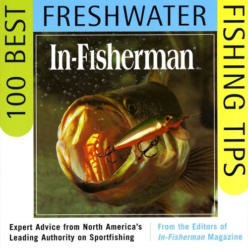 In fisherman 100 best freshwater fishing tips editors in for Best fishing books