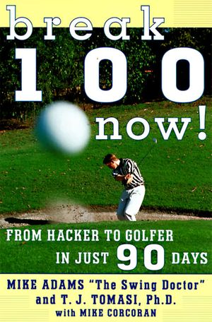 Break 100 Now book image