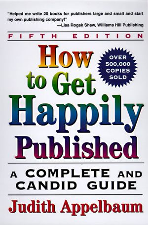 How to Get Happily Published, Fifth Edition book image