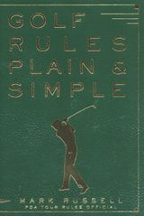 Golf Rules Plain & Simple