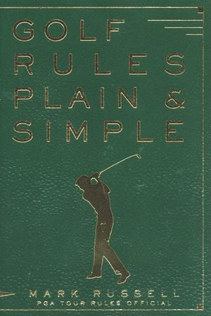 Golf Rules Plain & Simple book image