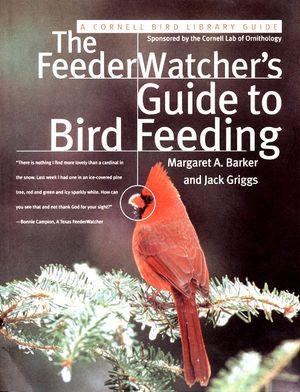 The FeederWatcher's Guide to Bird Feeding book image