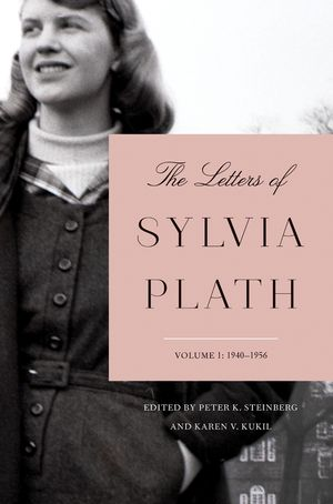 The Letters of Sylvia Plath Volume 1 book image