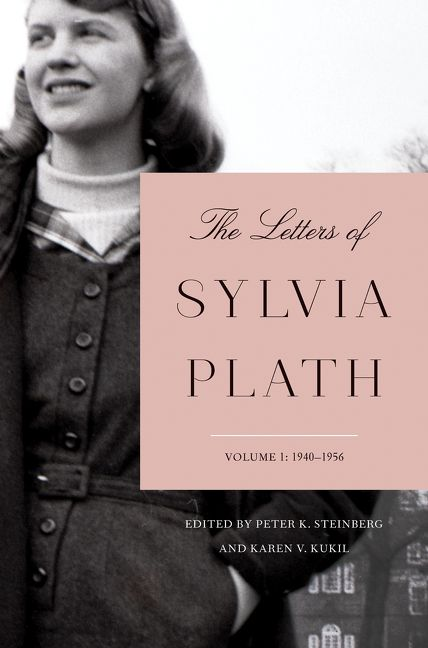 the letters of sylvia plath volume 1 sylvia plath hardcover