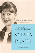 The Letters of Sylvia Plath Vol 2