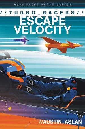 TURBO Racers: Escape Velocity book image