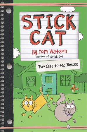 Stick Cat: Two Cats to the Rescue (Stick Cat 5)