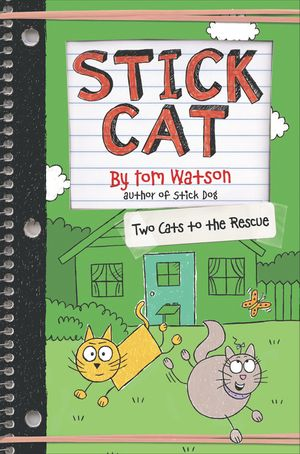 Stick Cat: Two Cats to the Rescue book image