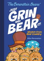 The Berenstain Bears Just Grin and Bear It! Hardcover  by Mike Berenstain