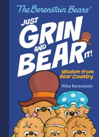 the-berenstain-bears-just-grin-and-bear-it