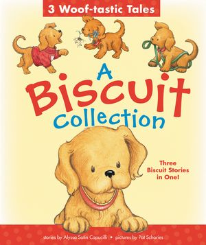 A Biscuit Collection: 3 Woof-tastic Tales book image