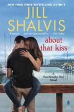 About That Kiss Hardcover  by Jill Shalvis