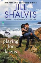 Playing for Keeps Hardcover  by Jill Shalvis