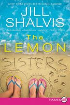 The Lemon Sisters Paperback LTE by Jill Shalvis