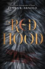 Red Hood Hardcover  by Elana K. Arnold