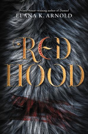 Red Hood Hardcover  by Elana Arnold