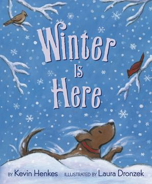 Winter Is Here Hardcover  by