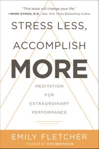 stress-less-accomplish-more