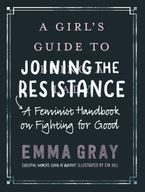 a-girls-guide-to-joining-the-resistance