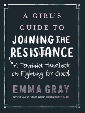 A Girl's Guide to Joining the Resistance book image