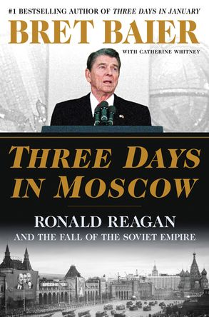 Cover image - Three Days in Moscow: Ronald Reagan and the Fall of the Soviet Empire