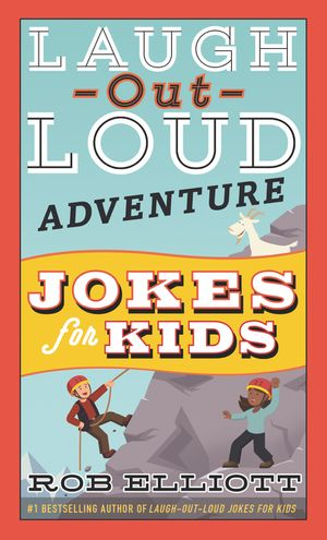 Laugh-Out-Loud Adventure Jokes for Kids book image