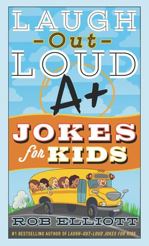 Cover image - Laugh-Out-Loud A+ Jokes For Kids