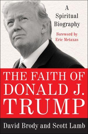 The Faith of Donald J. Trump book image