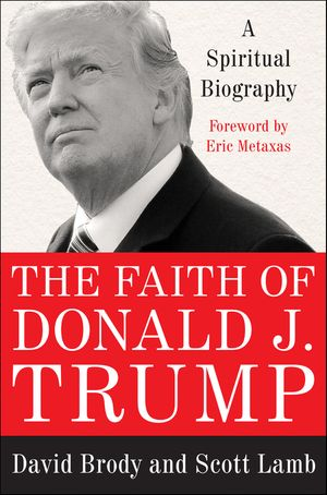 The Faith of Donald J. Trump book image