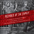 Member of the Family Downloadable audio file UBR by Dianne Lake