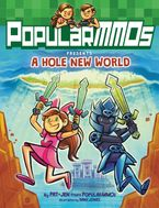 PopularMMOs Presents A Hole New World Hardcover  by PopularMMOs