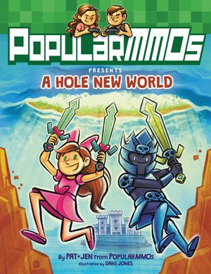 PopularMMOs Presents A Hole New World book image