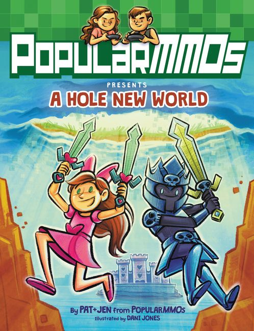 PopularMMOs Presents A Hole New World - PopularMMOs - Hardcover