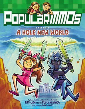PopularMMOs Presents A Hole New World Paperback  by No Author