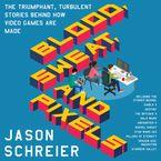 Blood, Sweat, and Pixels