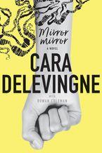 Mirror, Mirror Hardcover  by Cara Delevingne